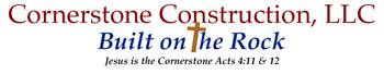 Cornerstone Construction, LLC